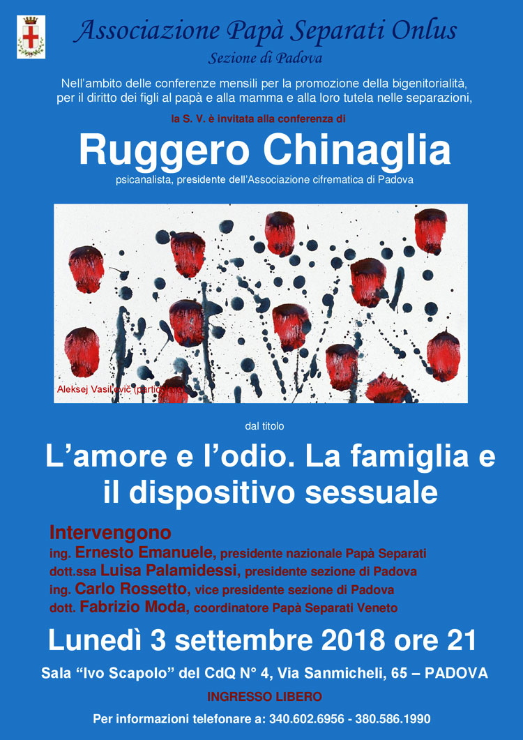 amore odio famiglia 3-sett-2018 associazione padri separati e Ruggero Chinaglia